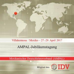 AMPAL-Jubiläumstagung 2017 @ Villahermosa | Tabasco | Mexiko
